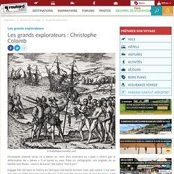 Les grands explorateurs : Christophe Colomb