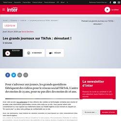 Les grands journaux sur TikTok : déroutant !