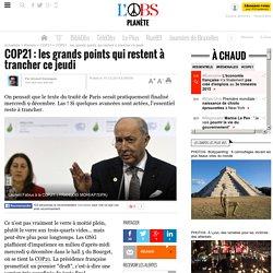 10/12/15 COP21 : les grands points qui restent à trancher ce jeudi