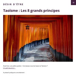 Les 8 grands principes taoïstes - Désir d'être
