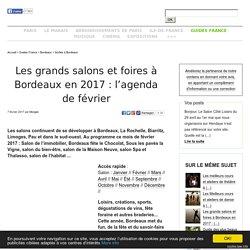Les grands salons et foires à Bordeaux en 2017: l'agenda de février