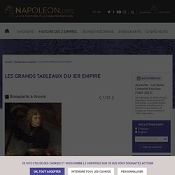 Les grands tableaux du Ier Empire - napoleon.org