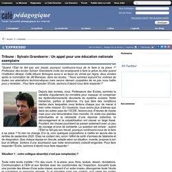 Tribune : Sylvain Grandserre : Un appel pour une éducation nationale exemplaire