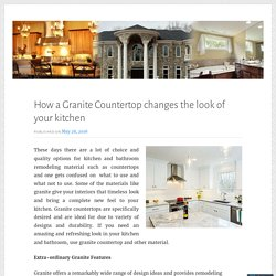 How a Granite Countertop changes the look of your kitchen