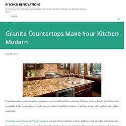 Granite Countertops Make Your Kitchen Modern