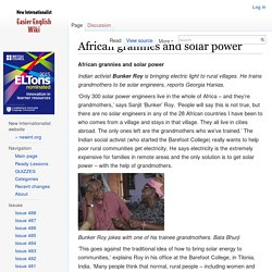 African grannies and solar power - New Internationalist Easier English Wiki