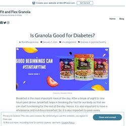 Is Granola Good for Diabetes? – Fit and Flex Granola