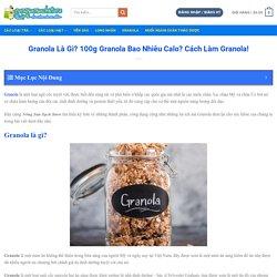 Granola Là Gì? Cách Ăn Granola giảm cân ?