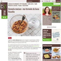 Granola maison : ma formule de base Recette