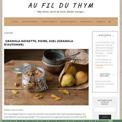 Granola noisette, poire, miel (Granola d'automne)