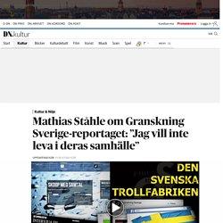 """Mathias Ståhle om Granskning Sverige-reportaget i Eskilstuna-Kuriren: """"Jag vill inte leva i deras samhälle"""""""