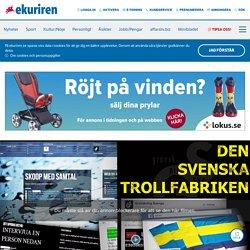 GRANSKNING: Så styrs den svenska trollfabriken som sprider hat på nätet - Eskilstuna Kuriren