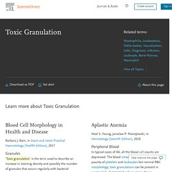 Toxic Granulation - an overview