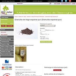 Isolant Bio : Granulés de liège expansé pur, isolation thermique