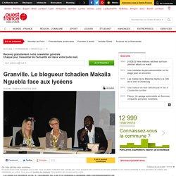 [Ouest-France] - Granville. Le blogueur tchadien Makaila Nguebla face aux lycéens