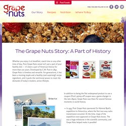Grape-Nuts History - Who Invented Grape-Nuts?