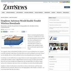 Graphene Antennas Would Enable Terabit Wireless Downloads