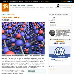 Graphene is Next | h+ Magazine