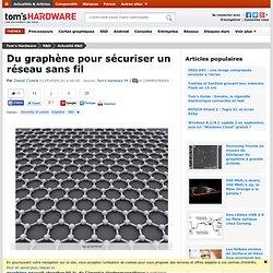 Du graphène pour sécuriser un réseau sans fil