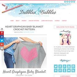 Heart Graphgan Baby Blanket Crochet Pattern - Dabbles & Babbles