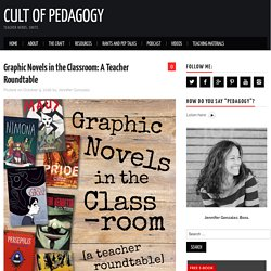 Graphic Novels in the Classroom: A Teacher Roundtable