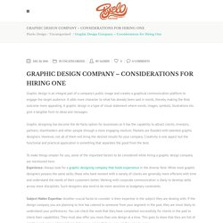 Graphic Design Company – Considerations for Hiring One