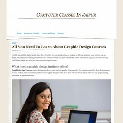 All You Need To Learn About Graphic Design Courses - Computer Classes In Jaipur
