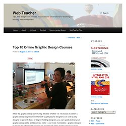 Top 10 Online Graphic Design Courses | Web TeacherWeb Teacher