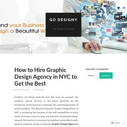 How to Hire Graphic Design Agency in NYC to Get the Best