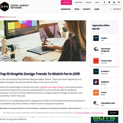 Top 10 Graphic Design Trends To Watch For In 2019
