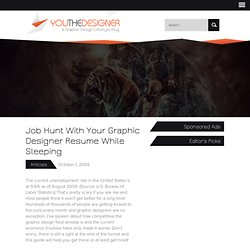Job Hunt With Your Graphic Designer Resume While Sleeping | You the Designer