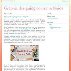 Best Graphic Designing Course in Noida