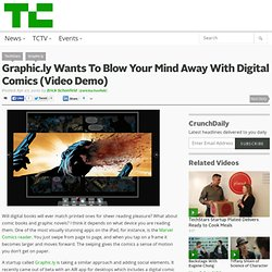 Graphic.ly Wants To Blow Your Mind Away With Digital Comics (Vid