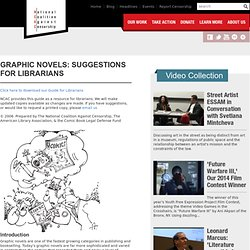 Graphic Novels: Suggestions for Librarians -- NCAC