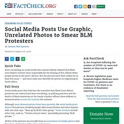 Social Media Posts Use Graphic, Unrelated Photos to Smear BLM Protesters