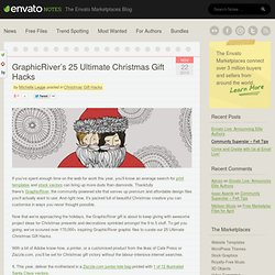 GraphicRiver's 25 Ultimate Christmas Gift Hacks