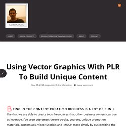 Using Vector Graphics With PLR To Build Unique Content