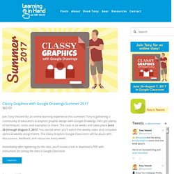 Classy Graphics with Google Drawings Summer 2017 - Register