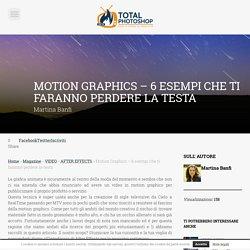 Motion Graphics - 6 esempi che ti faranno perdere la testa