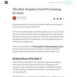 The Best Graphics Card For Gaming In 2020 - Gpumag - Medium