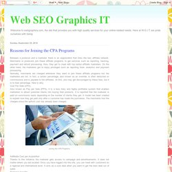 Web SEO Graphics IT: Reasons for Joining the CPA Programs