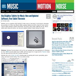 Use Graphics Tablets for Music: New and Updated Software, Free Tablet Theremin - Create Digital Music