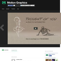 Thought of You - Motion Graphics Inspiration - StumbleUpon