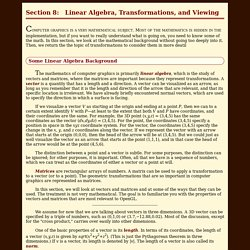 Section 8: Linear Algebra, Transformations, and Viewing
