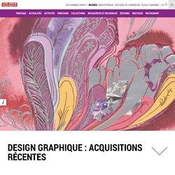 Design graphique : acquisitions récentes - du 30 mars au 24 septembre 2017
