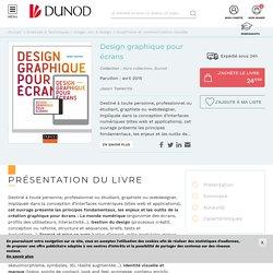Design graphique pour écrans - Livre Graphisme et communication visuelle de Jason Tselentis