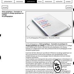 """Kit pédagogique """"Connaitre et pratiquer le design graphique au collège"""" - CNAP"""
