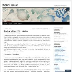 Charte graphique (1/2) – création