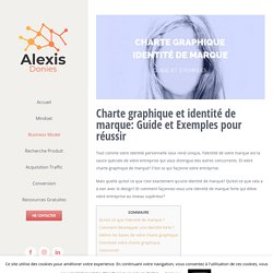 Charte graphique et identité de marque: Guide et Exemples pour réussir