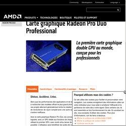 Carte graphique Radeon Pro Duo Professional